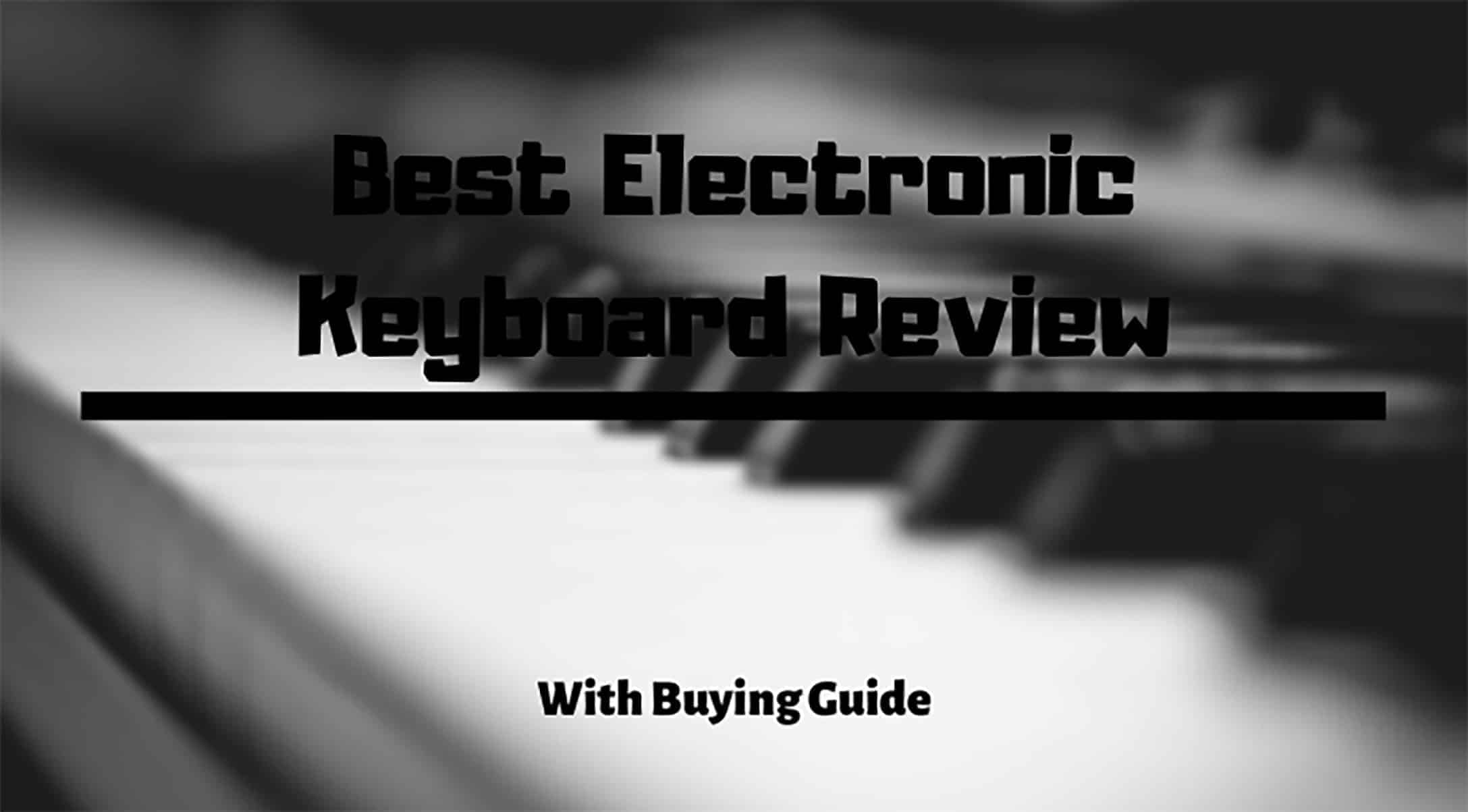 best electronic keyboard review